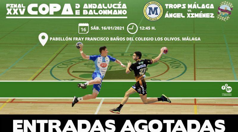 COPA DE ANDALUCÍA: La organización cuelga el cartel de «entradas agotadas» para la Final